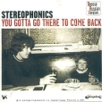 Stereophonics You Gotta Go There To Come Back Формат: Audio CD (Jewel Case) Дистрибьюторы: SONY BMG Russia, V2 Records, Inc Лицензионные товары Характеристики аудионосителей 2003 г Альбом артикул 5811z.