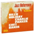 Billie Holiday, Charlie Parker, Chet Baker The Monsters (3 CD) Серия: The Art Of Jazz артикул 6690p.